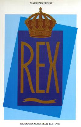 Maurizio Eliseo: il Rex